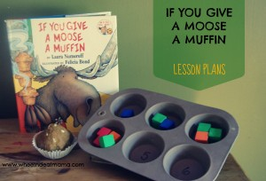 If You Give a Moose a Muffin: Lesson Plans