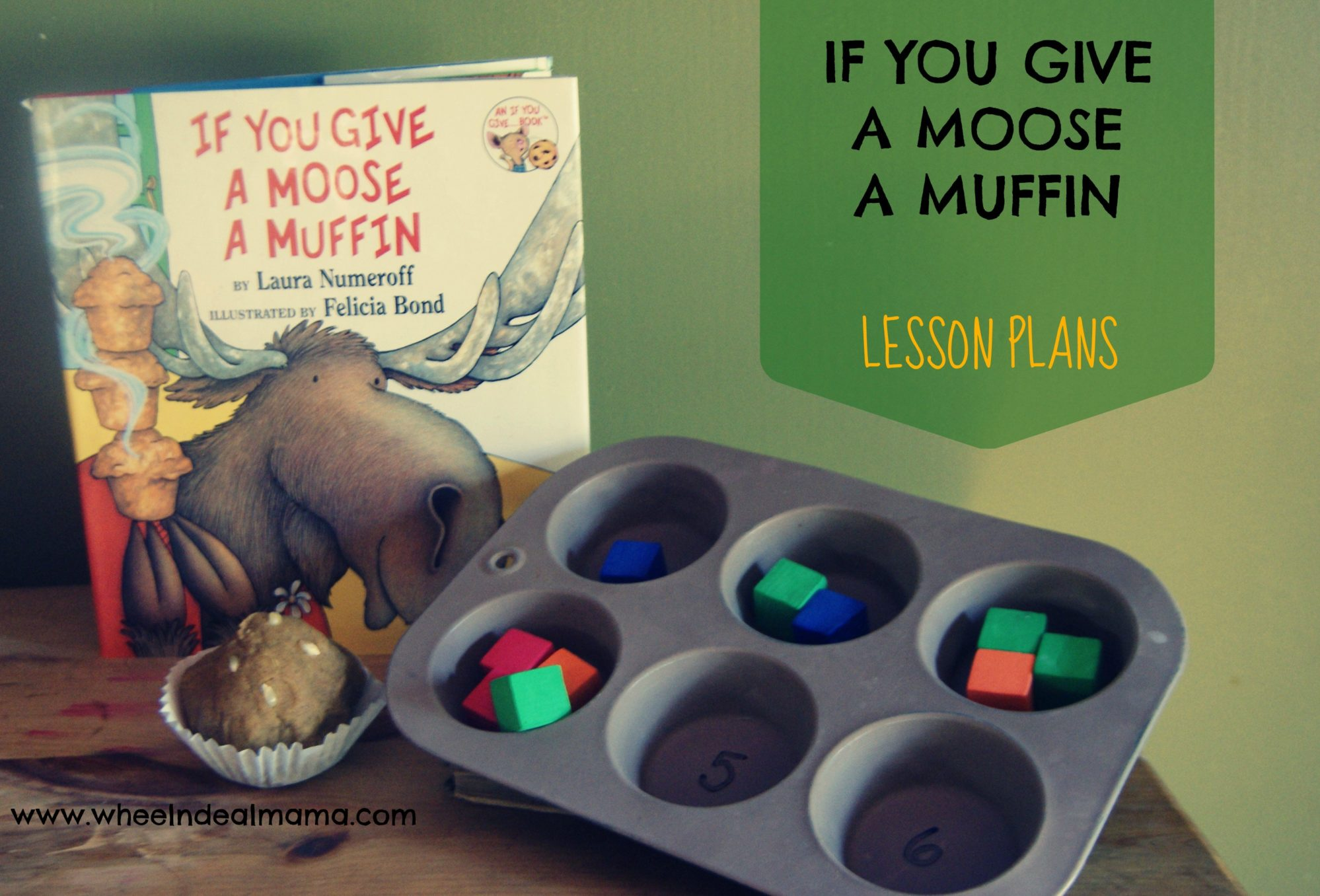 if you give a moose a muffin lesson plans wheel n deal mama