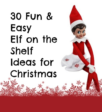 30 Quick & Easy Elf on the Shelf Ideas to pull together in 5 minutes. Last-minute elf on the shelf ideas with supplies you already have around your house.