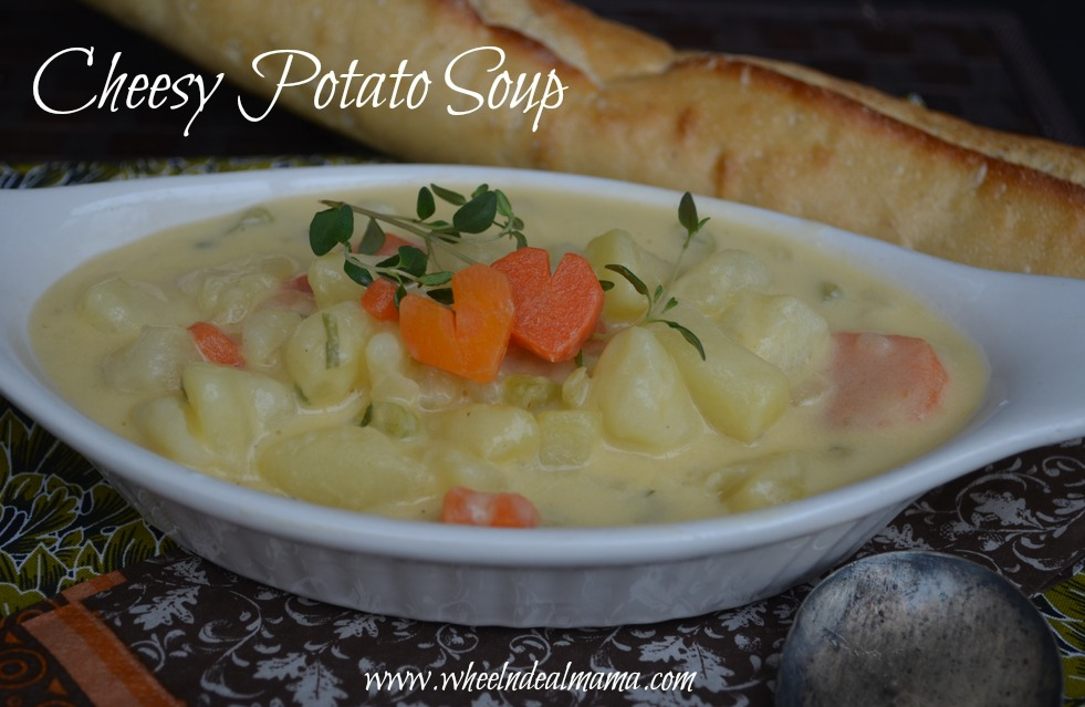 Cheesy Potato Soup Recipe - Wheel N Deal Mama