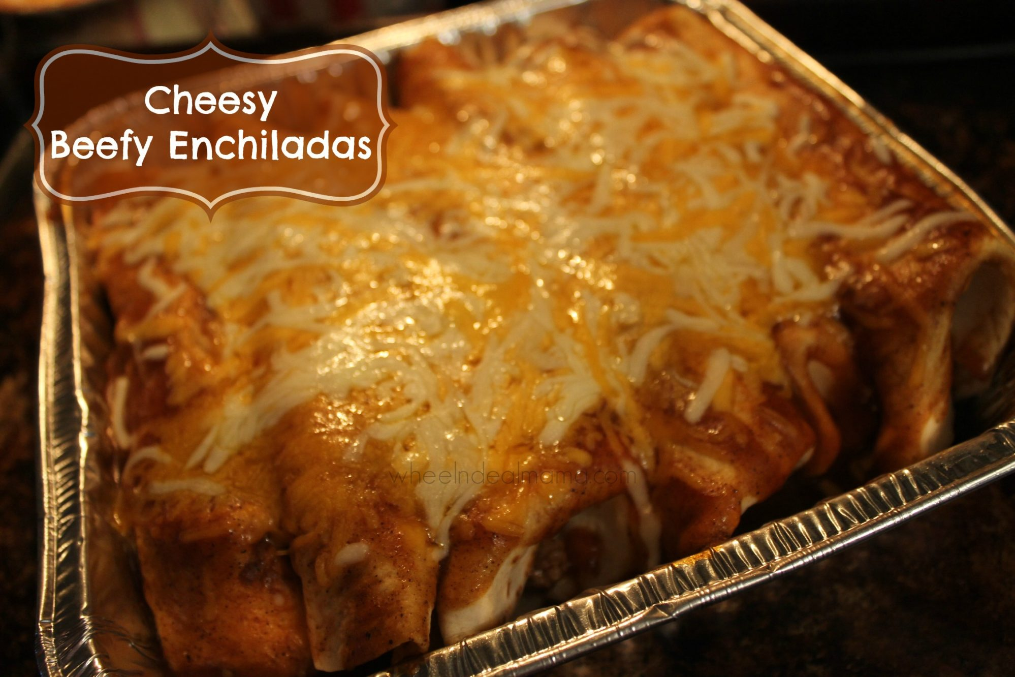 Cheesy Beefy Enchiladas; Easy Freezer Meal