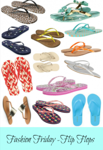 Fashion Friday – Flip Flops Round Up