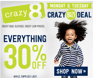 Crazy8.com: 30% off EVERYTHING Sitewide!!! Seriously Cute Clothes for Kids!