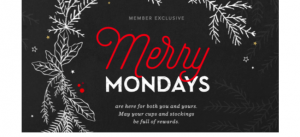 Starbucks Merry Monday Events Starting Nov 21!!