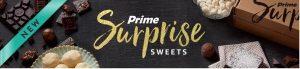 Amazon Prime Surprise Sweets