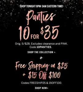 Victoria's Secret: Early Cyber Monday deal!!! 10 for $35 Panties and more!!