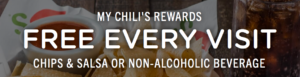 FREE Chili's Chips & Salsa or Non-Alcoholic Drink on Every Visit